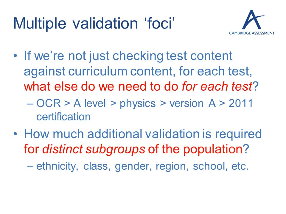 Multiple validation 'foci'