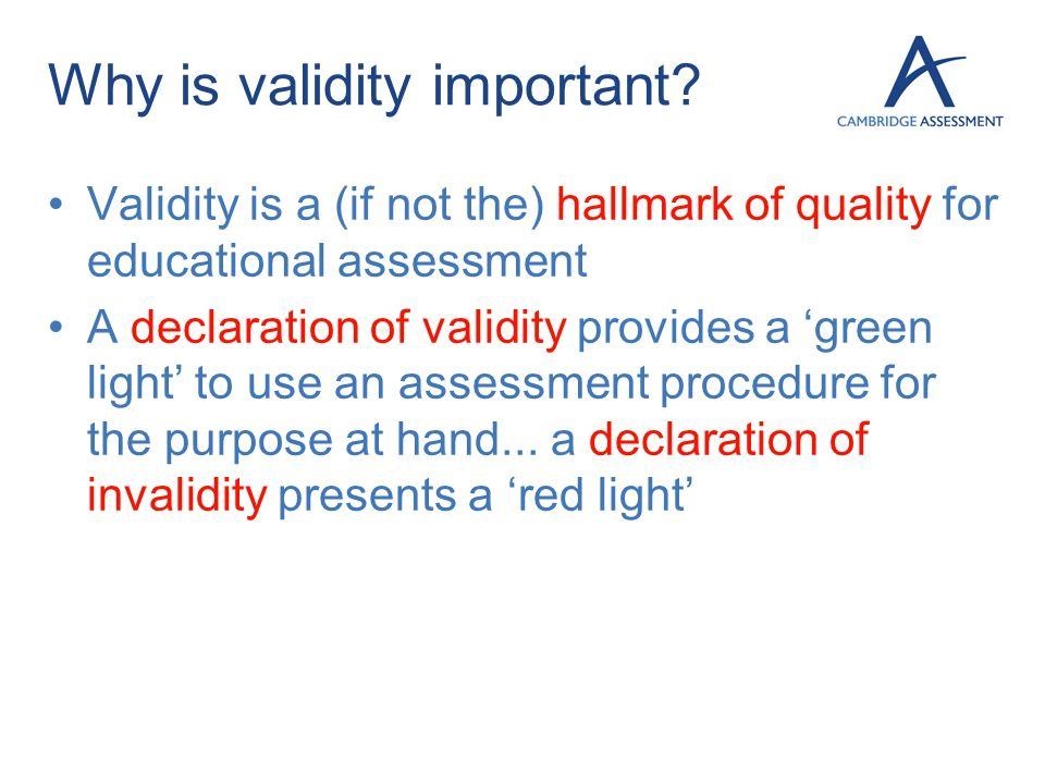 Why is validity important