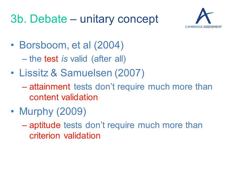 3b. Debate – unitary concept