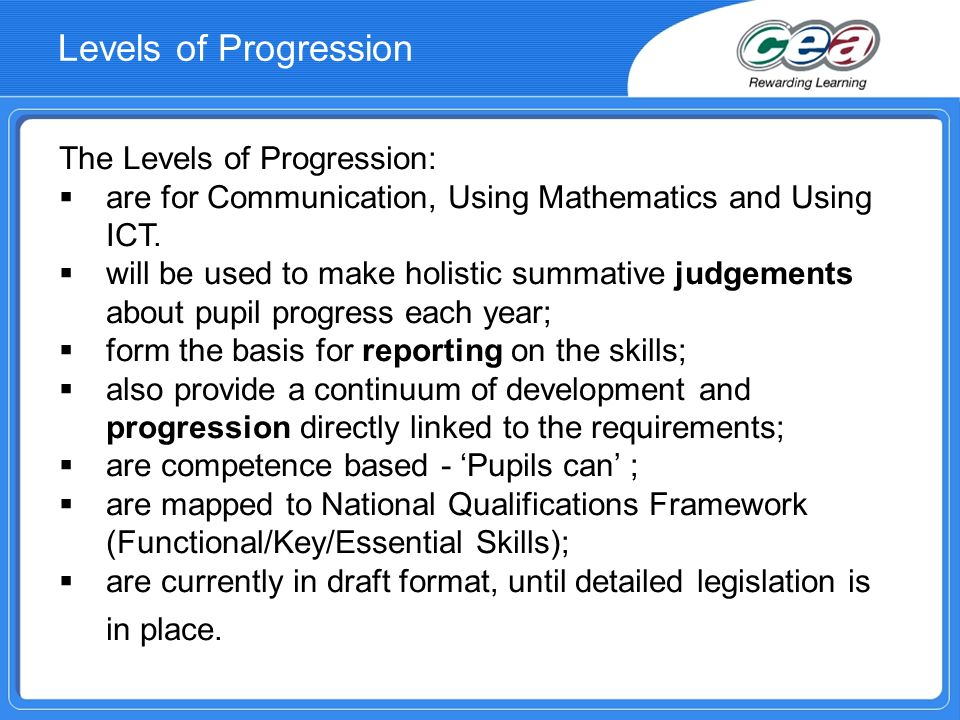 Levels of Progression The Levels of Progression: