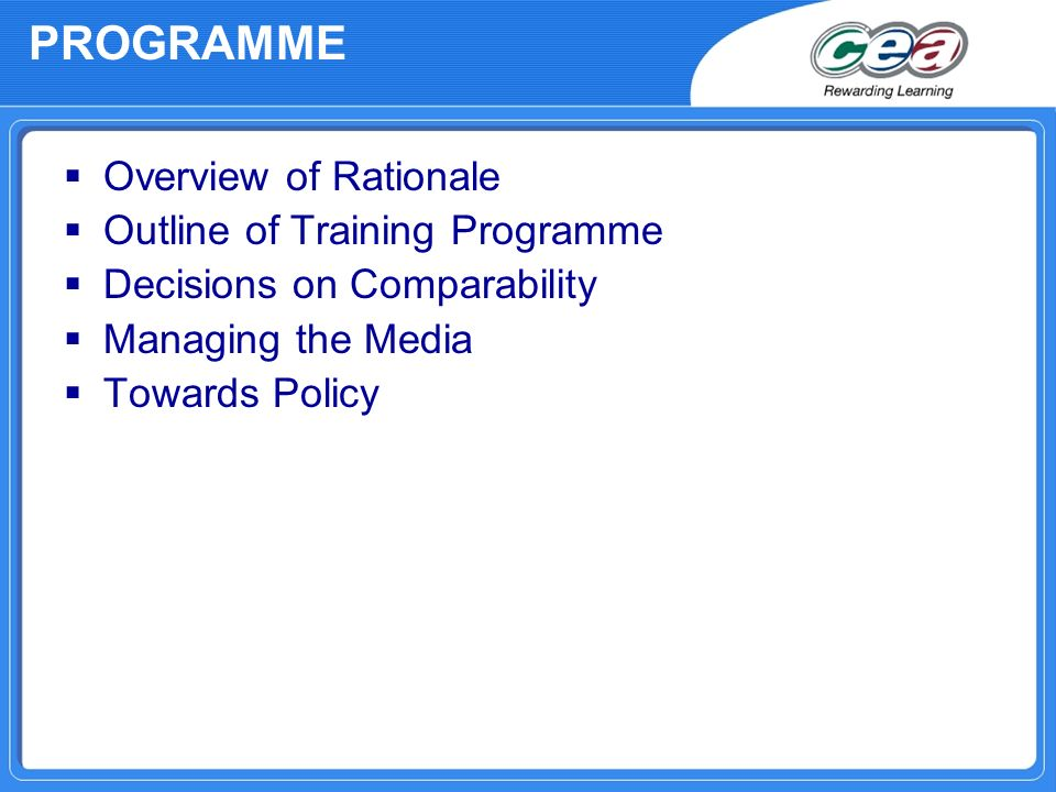 PROGRAMME Overview of Rationale Outline of Training Programme