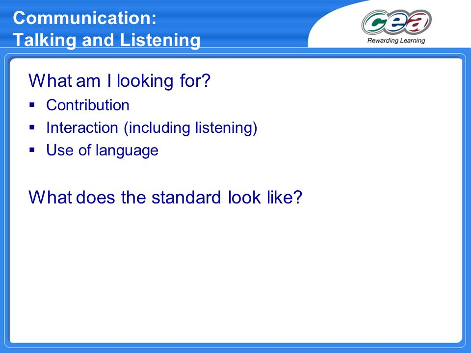 Communication: Talking and Listening