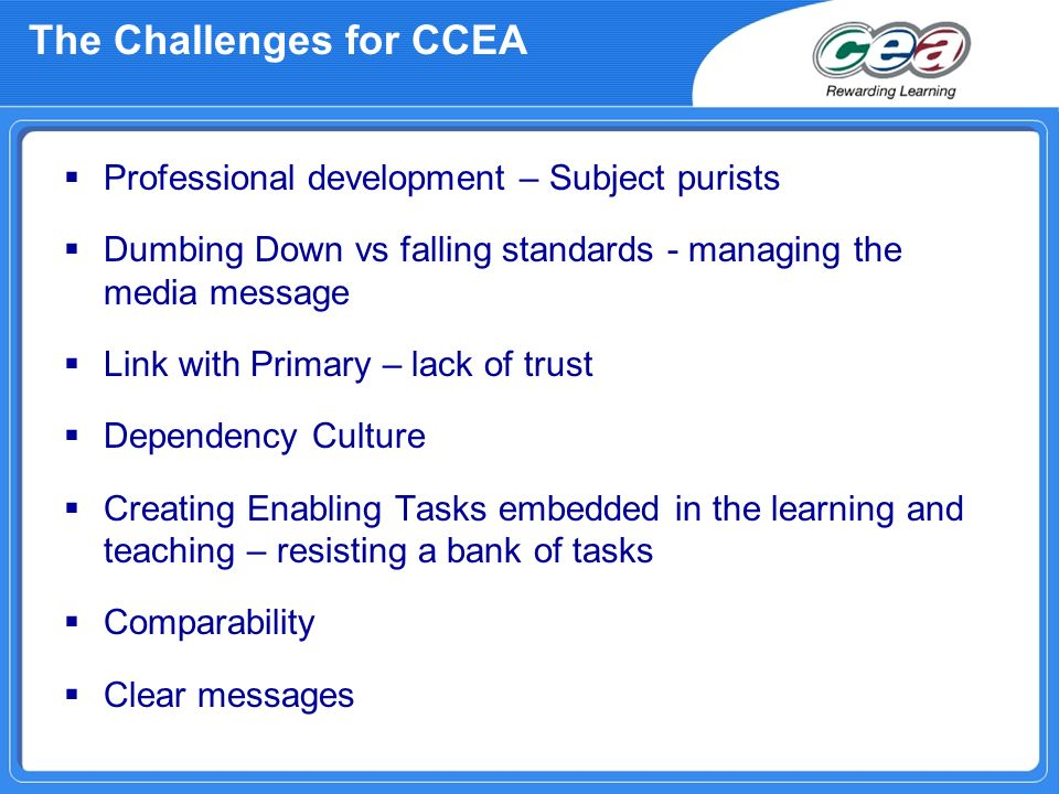 The Challenges for CCEA