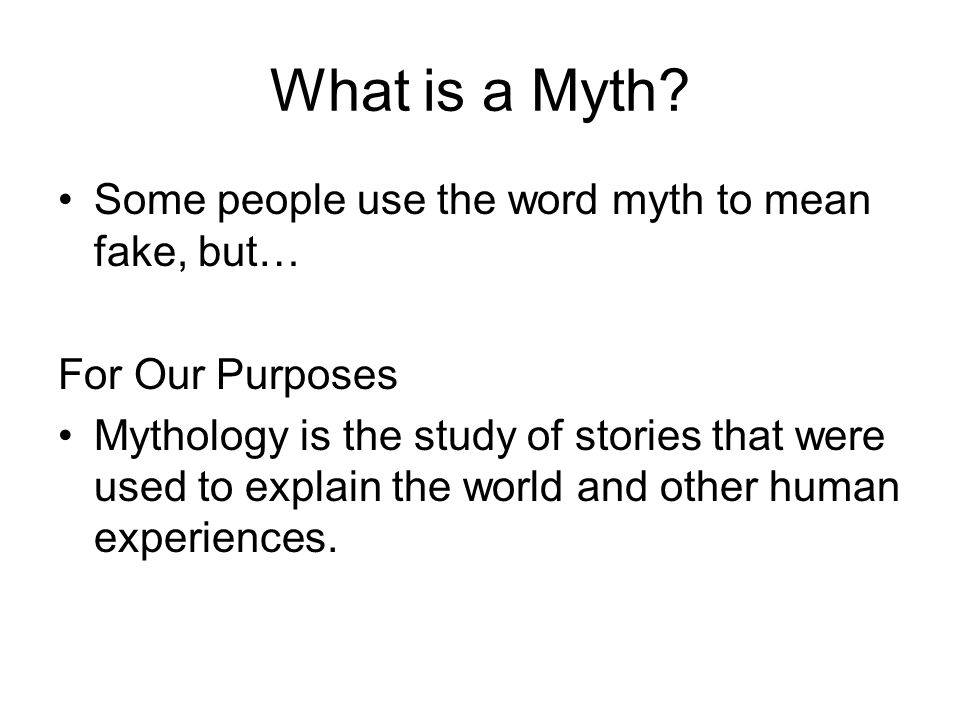 fake myth A myth is used to tell stories based upon how certain things came to be like rain, echoing, flowers, etc overall a myth is a fictional tale that was made up by a religion or culture based on their beliefs how they believe these things came to be.