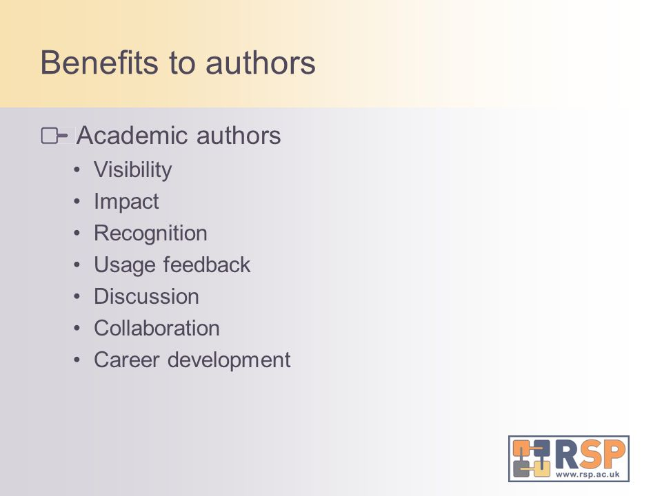 Benefits to authors Academic authors Visibility Impact Recognition