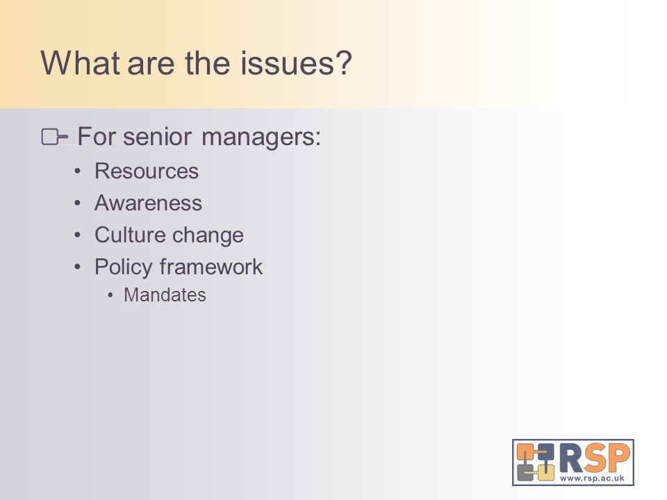 What are the issues For senior managers: Resources Awareness