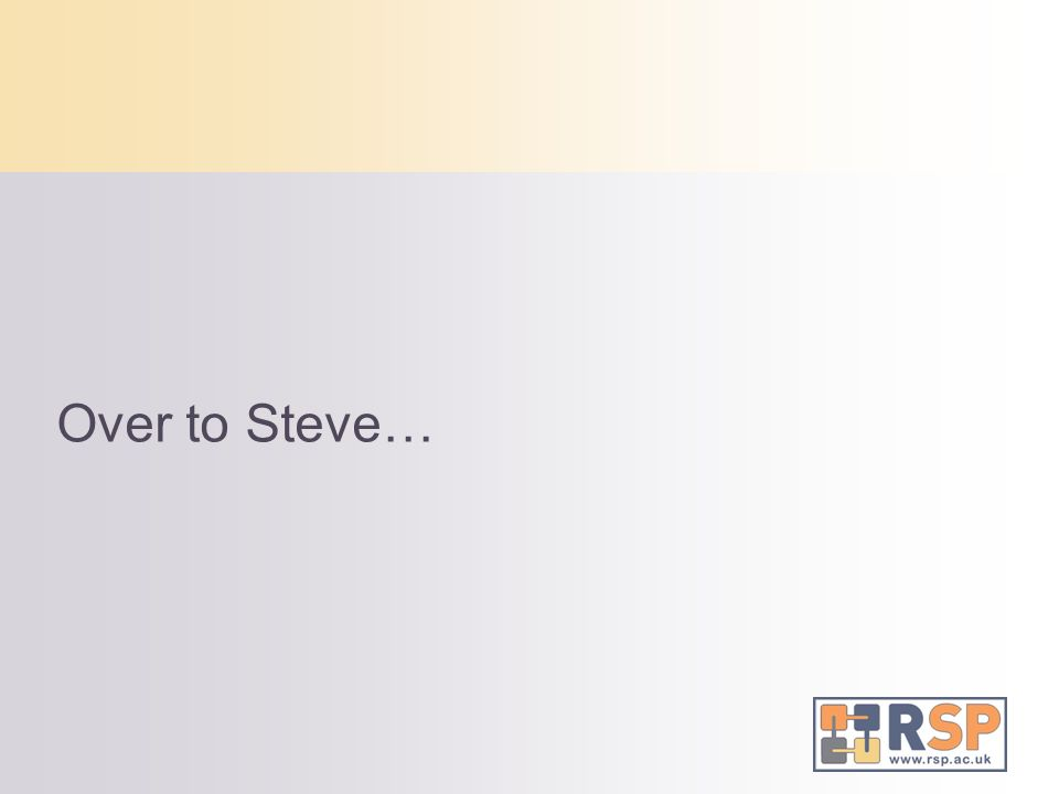 Over to Steve…