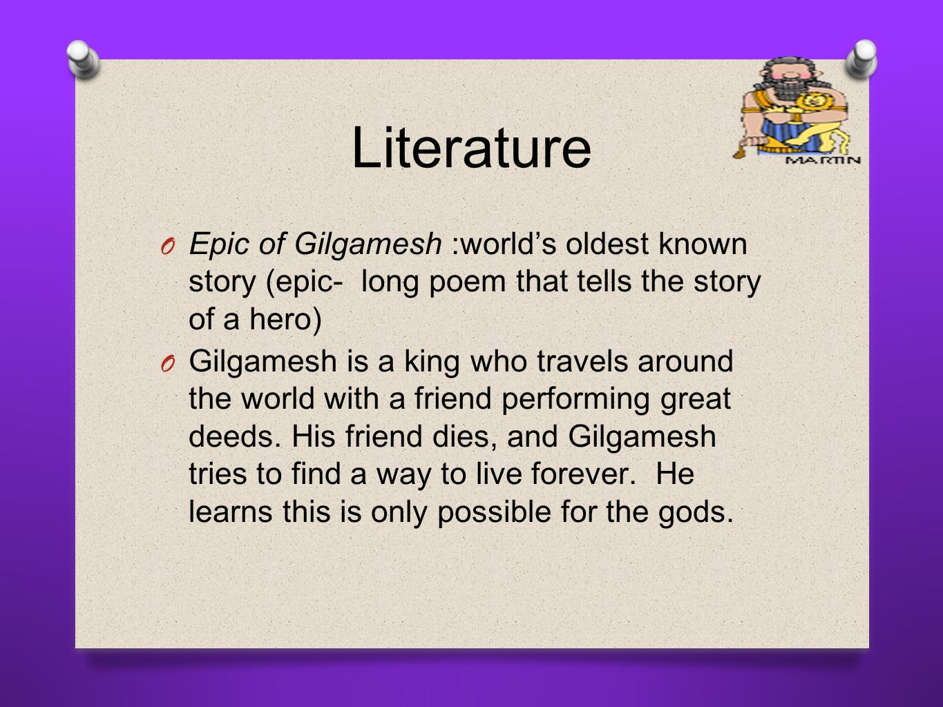 what makes the story of gilgamesh What makes the story of gilgamesh an epic gilgamesh, the hero of this epic, achieves many feats of skill, which makes him famous, but that is not the reason it is an epic the epic of gilgamesh fulfills the requirements of an epic by being consistently relevant to a human society and has specific.
