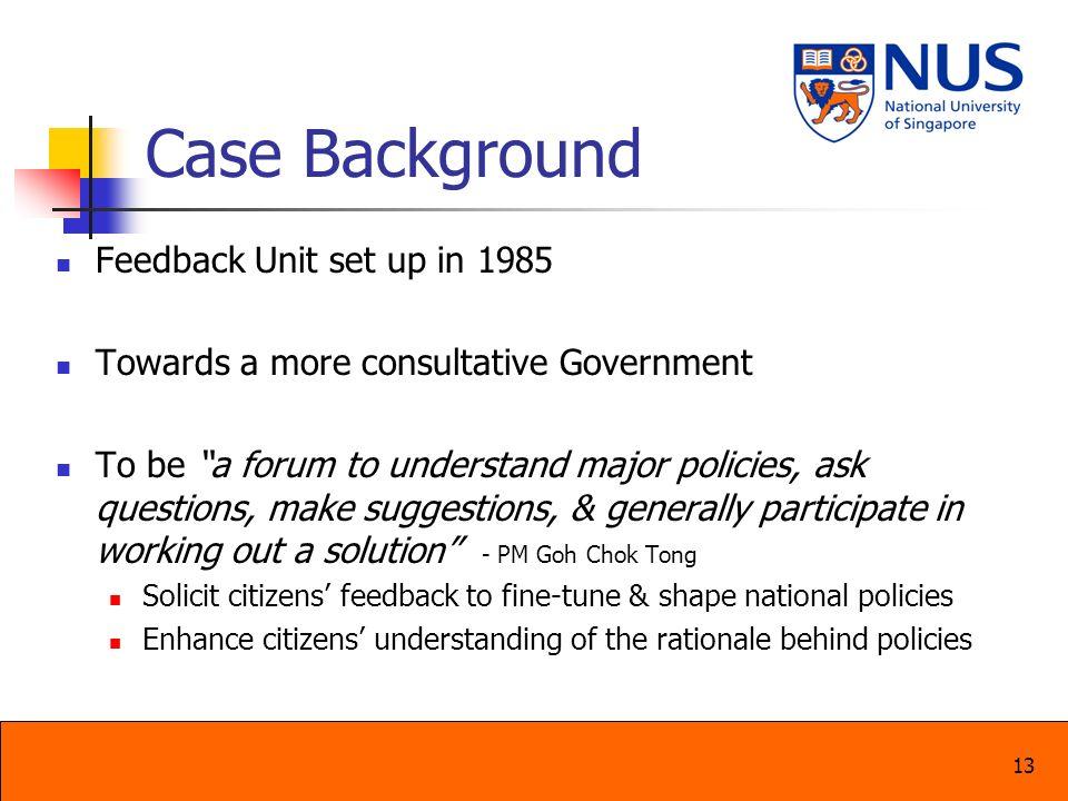 Case Background Feedback Unit set up in 1985