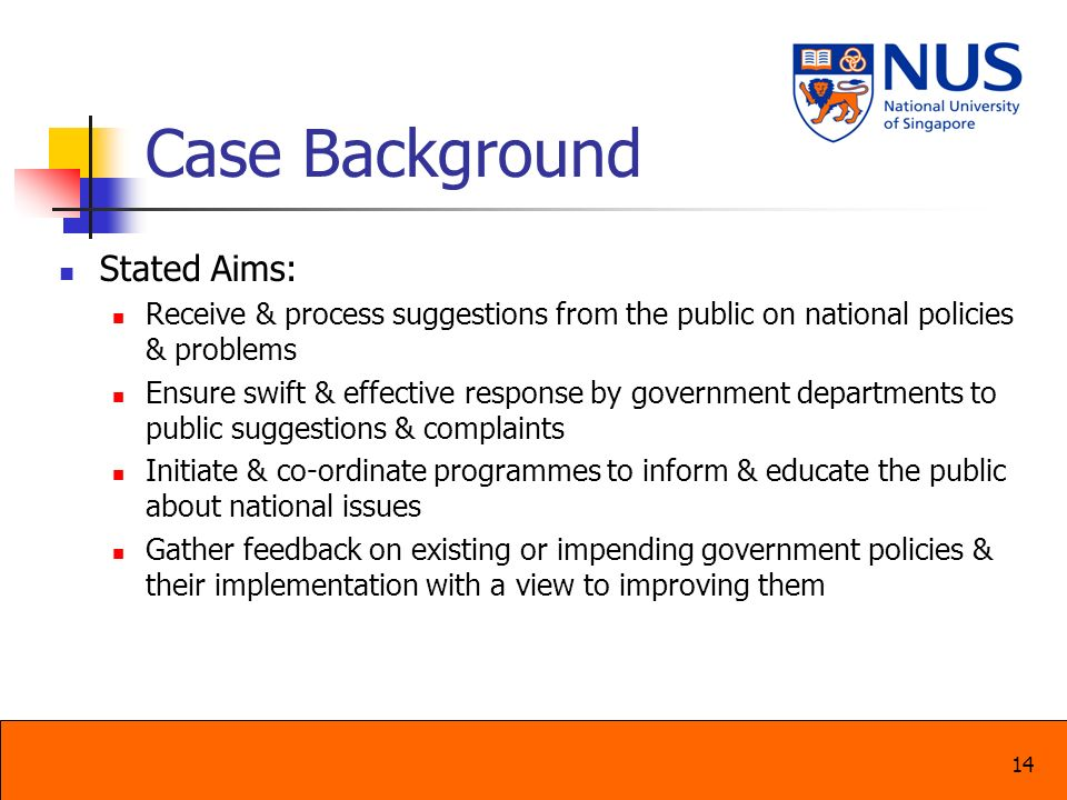Case Background Stated Aims: