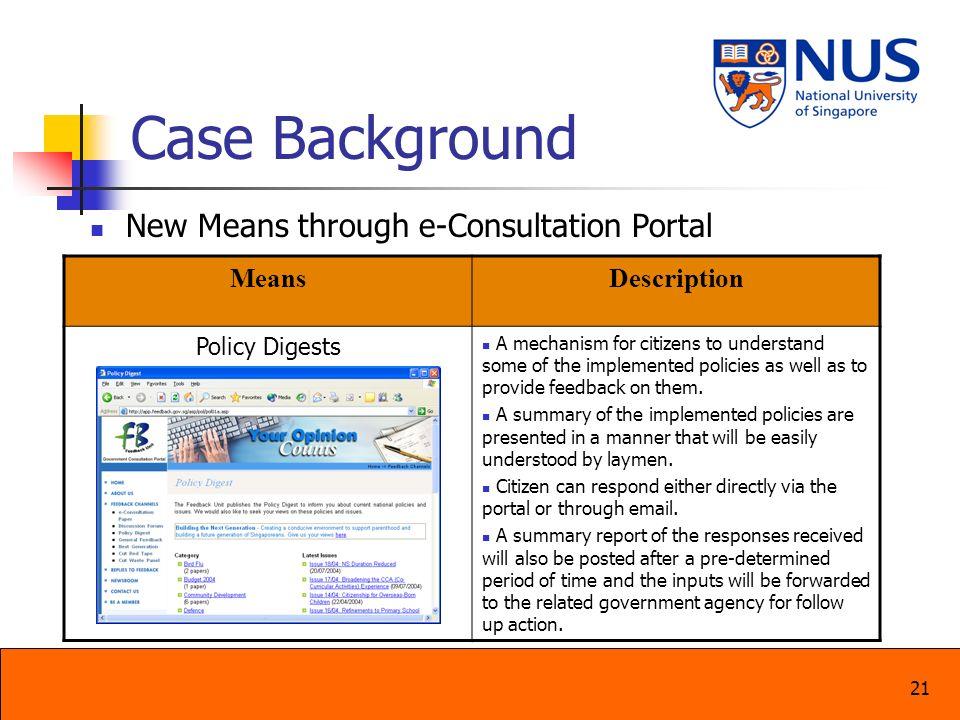 Case Background New Means through e-Consultation Portal Means
