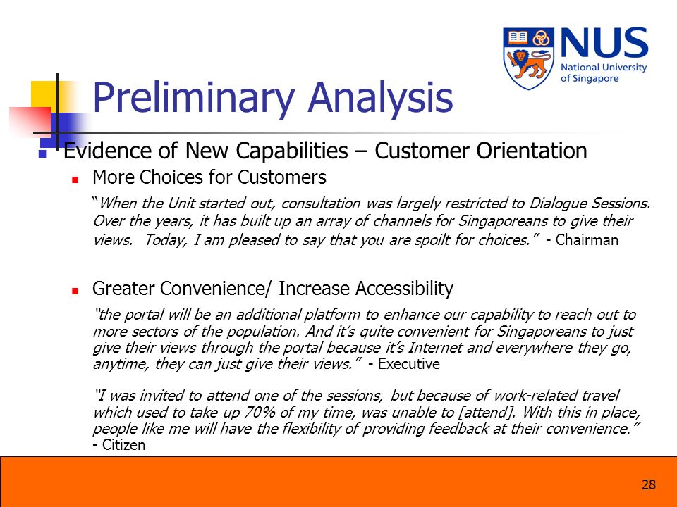 Preliminary Analysis Evidence of New Capabilities – Customer Orientation. More Choices for Customers.