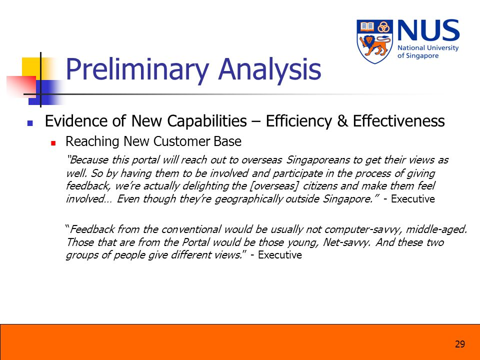 Preliminary Analysis Evidence of New Capabilities – Efficiency & Effectiveness. Reaching New Customer Base.