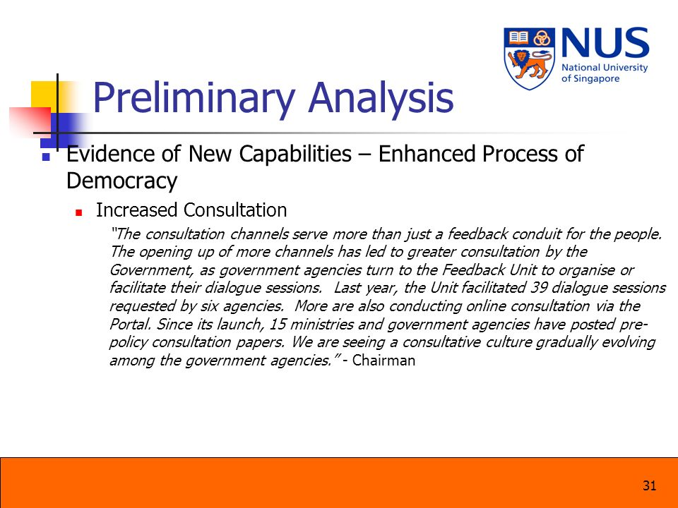 Preliminary Analysis Evidence of New Capabilities – Enhanced Process of Democracy. Increased Consultation.