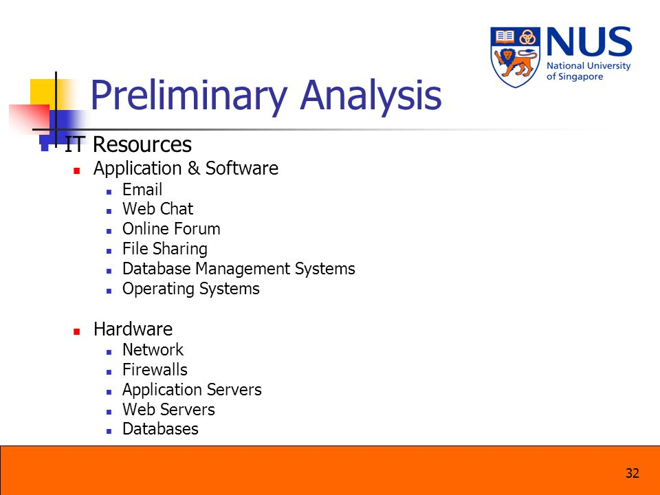 Preliminary Analysis IT Resources Application & Software Hardware