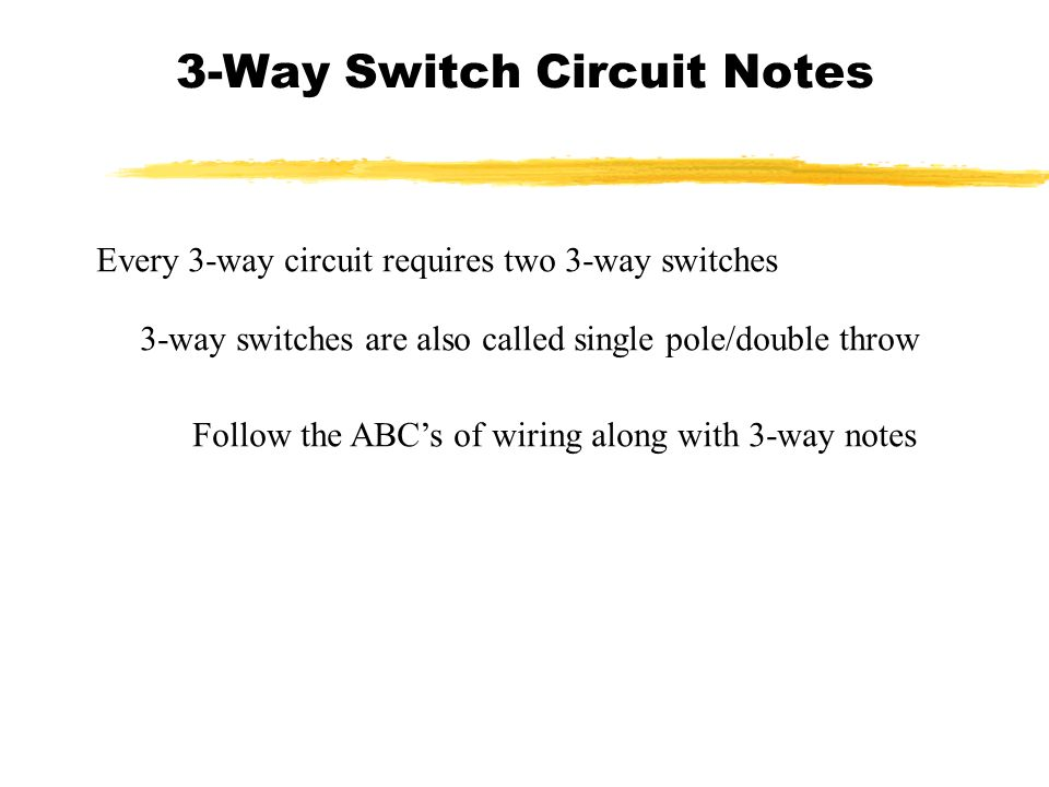 3Way Switch Circuit Notes ppt download