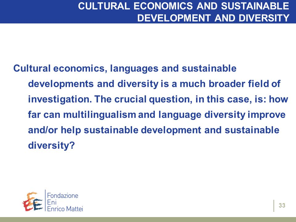 CULTURAL ECONOMICS AND SUSTAINABLE DEVELOPMENT AND DIVERSITY