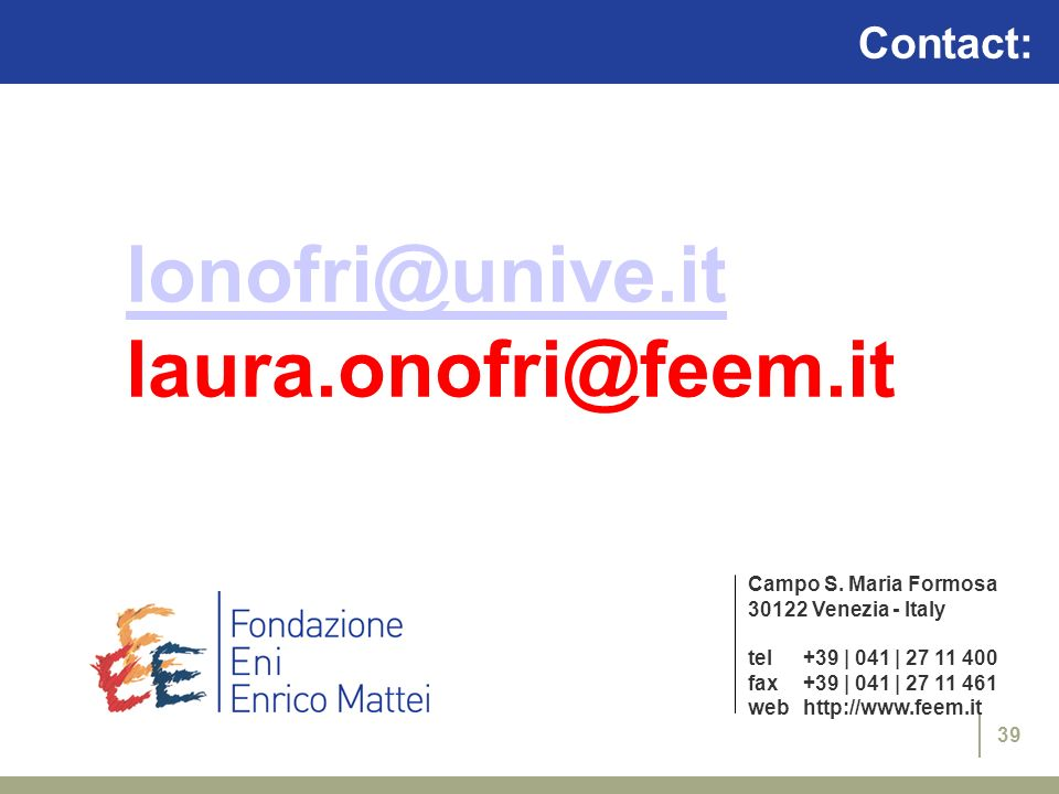 lonofri@unive.it laura.onofri@feem.it Contact: Campo S. Maria Formosa
