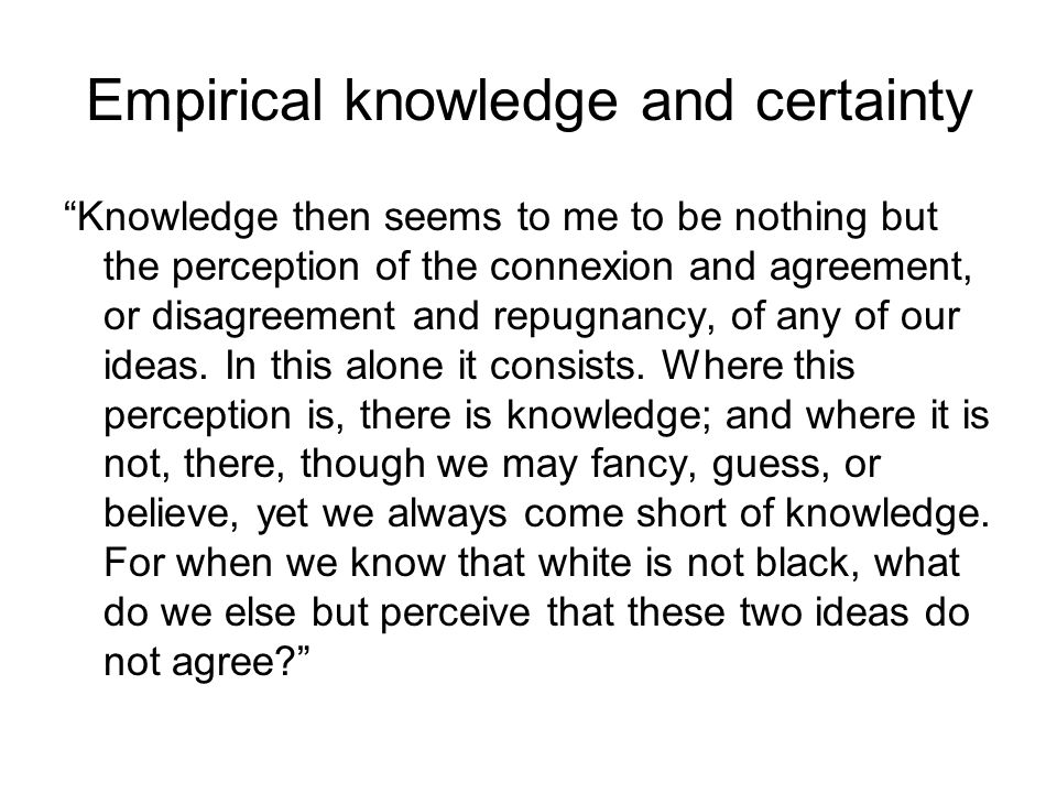Empirical knowledge and certainty