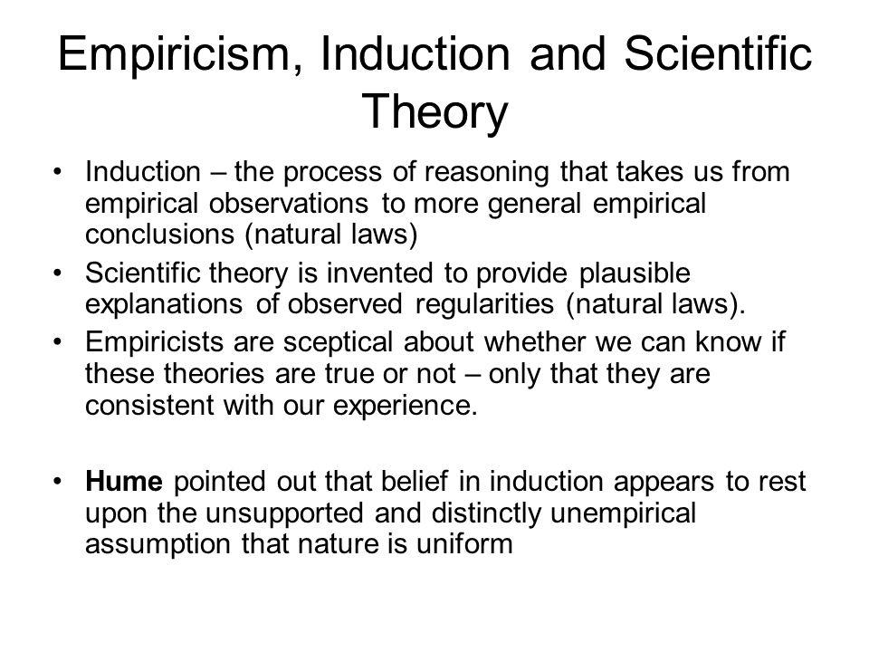 Empiricism, Induction and Scientific Theory