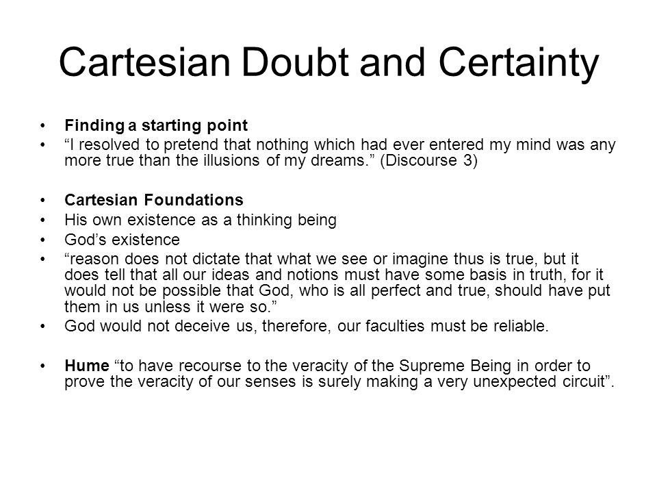 Cartesian Doubt and Certainty