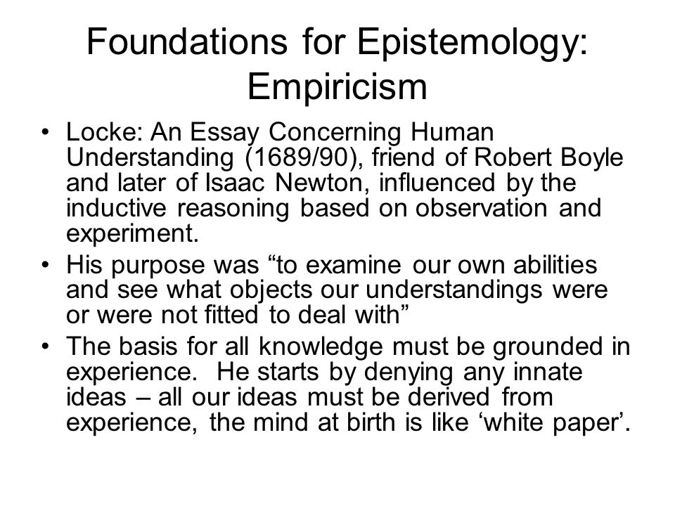 Foundations for Epistemology: Empiricism