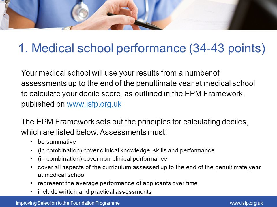 1. Medical school performance (34-43 points)