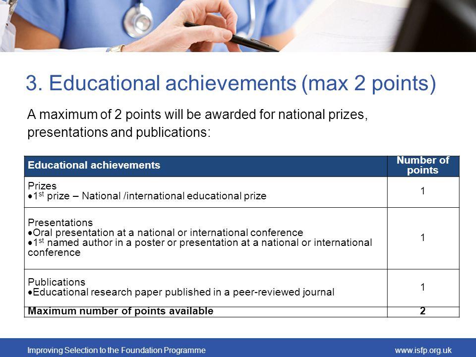 3. Educational achievements (max 2 points)