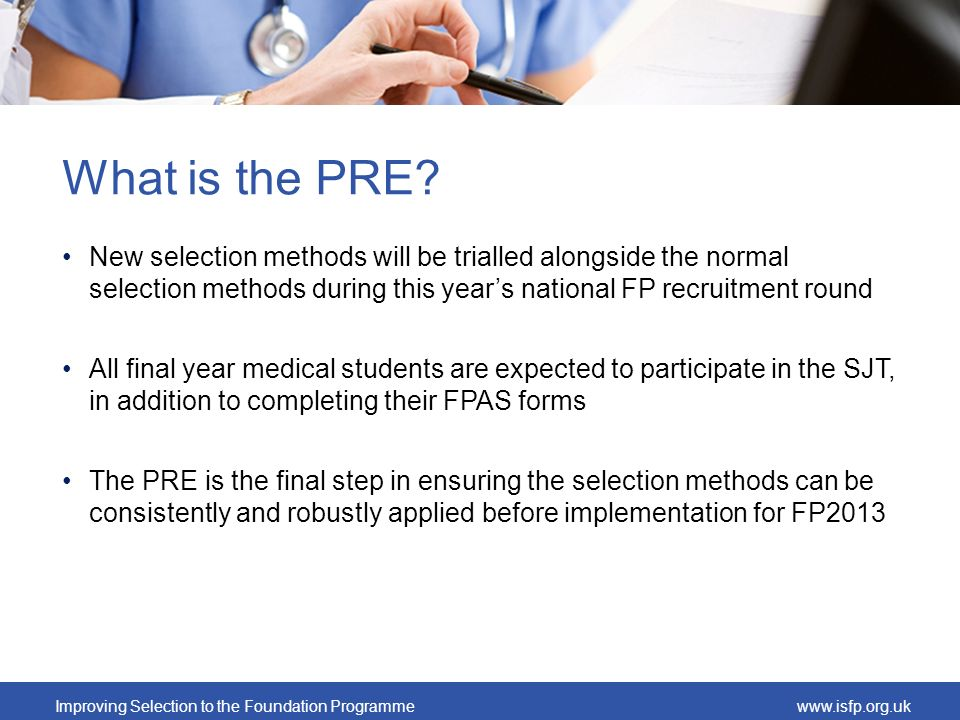 What is the PRE New selection methods will be trialled alongside the normal selection methods during this year's national FP recruitment round.