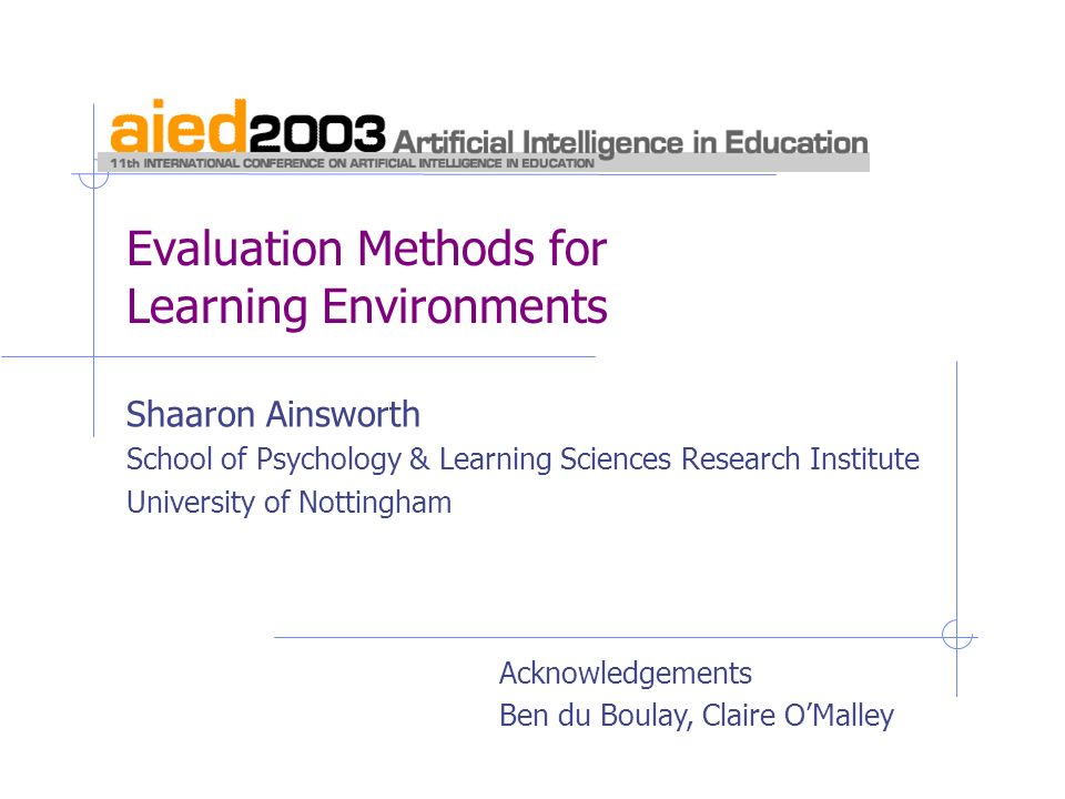 Evaluation Methods for Learning Environments