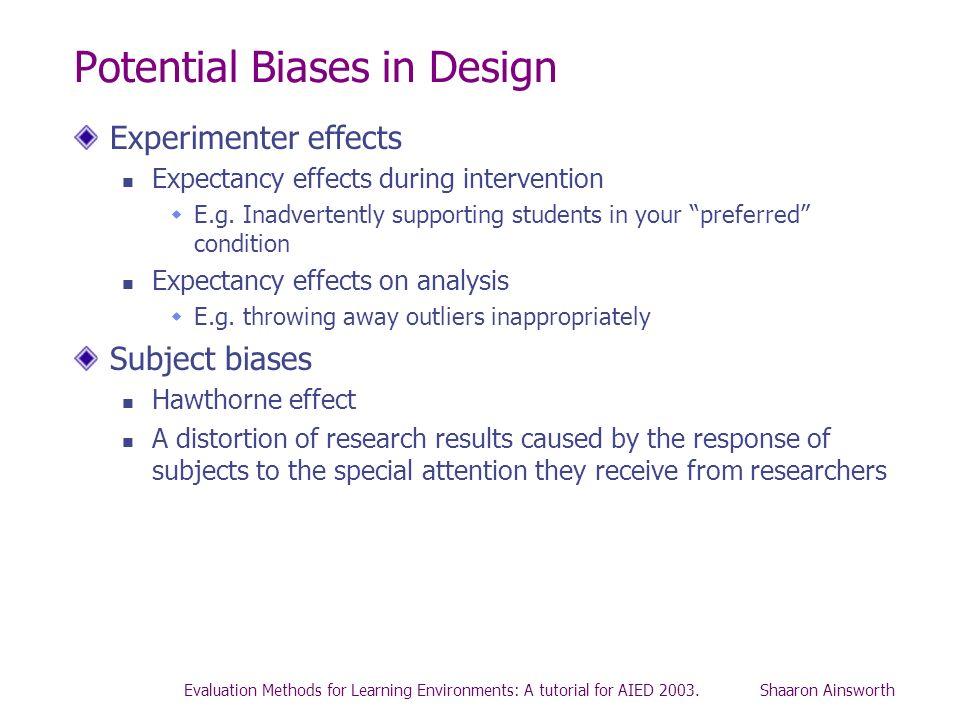 Potential Biases in Design