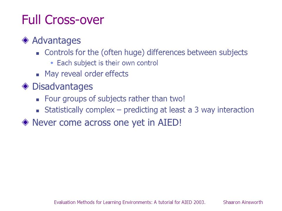 Full Cross-over Advantages Disadvantages