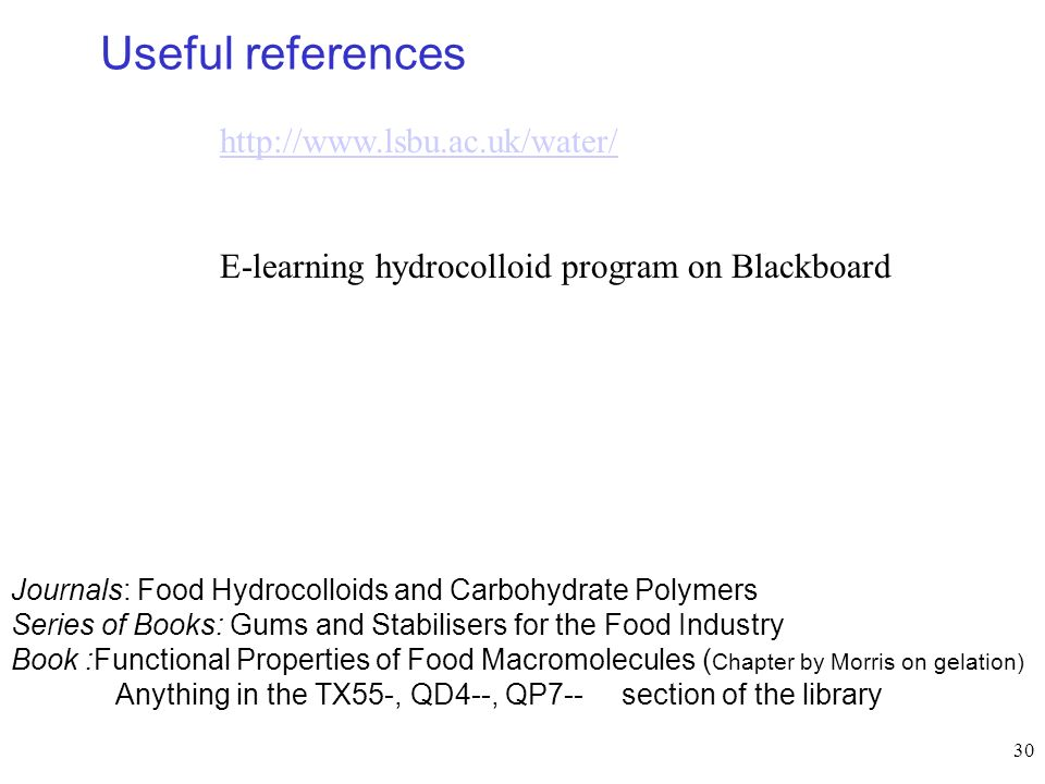 Useful references http://www.lsbu.ac.uk/water/