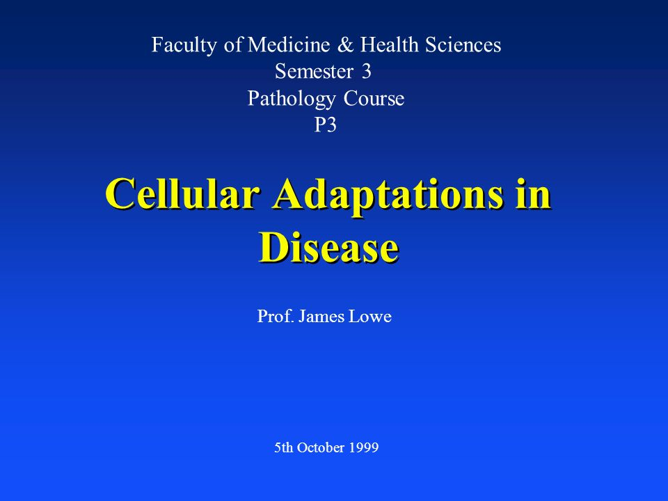Cellular Adaptations in Disease