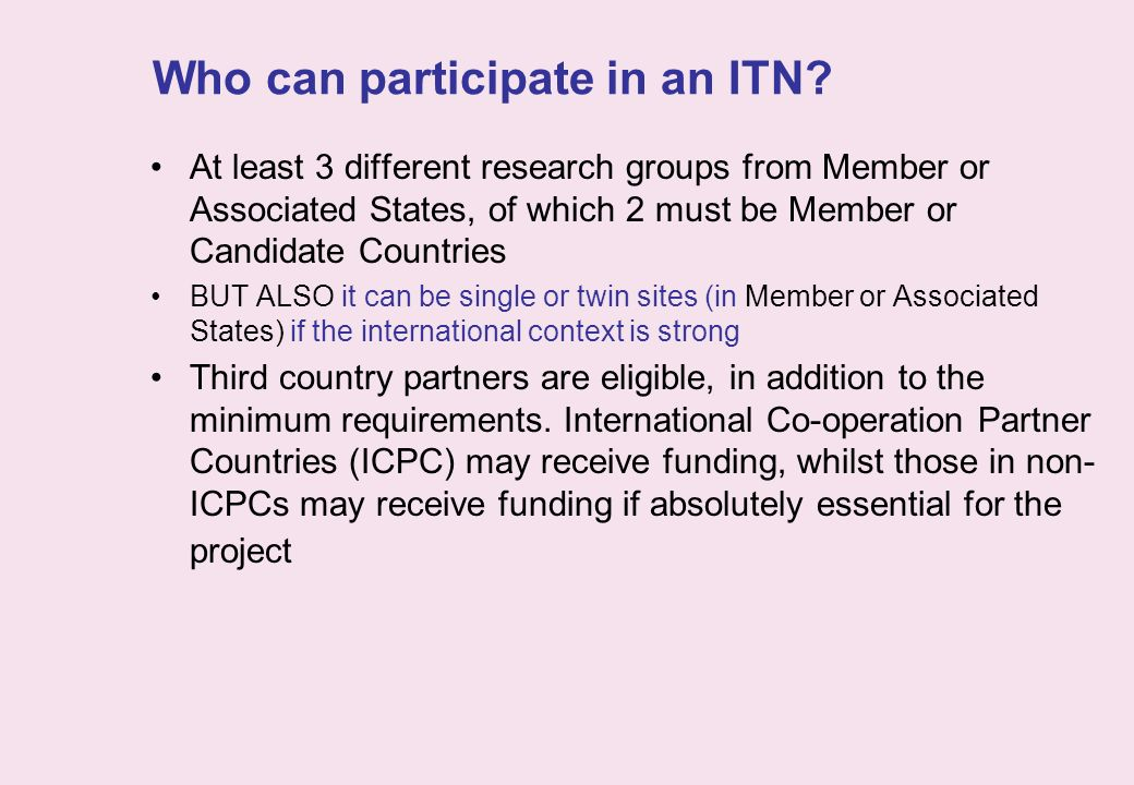 Who can participate in an ITN