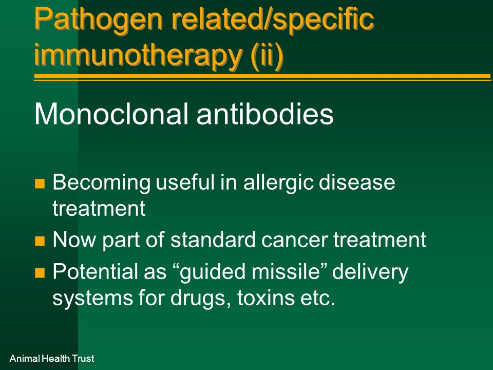 Pathogen related/specific immunotherapy (ii)