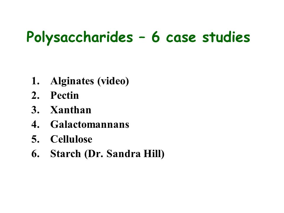 Polysaccharides – 6 case studies