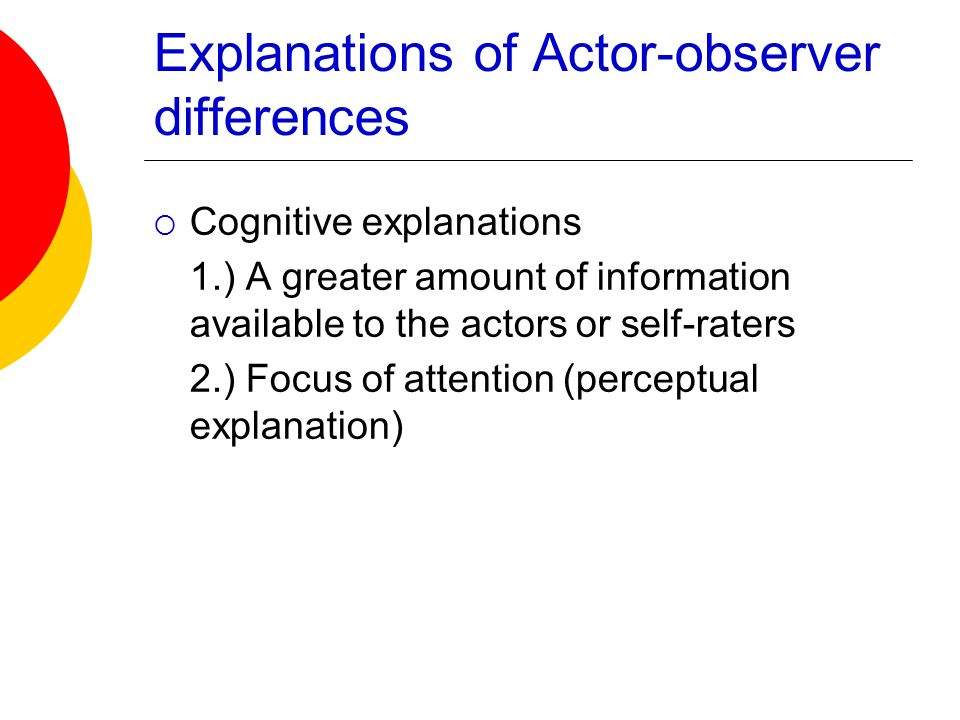 Explanations of Actor-observer differences