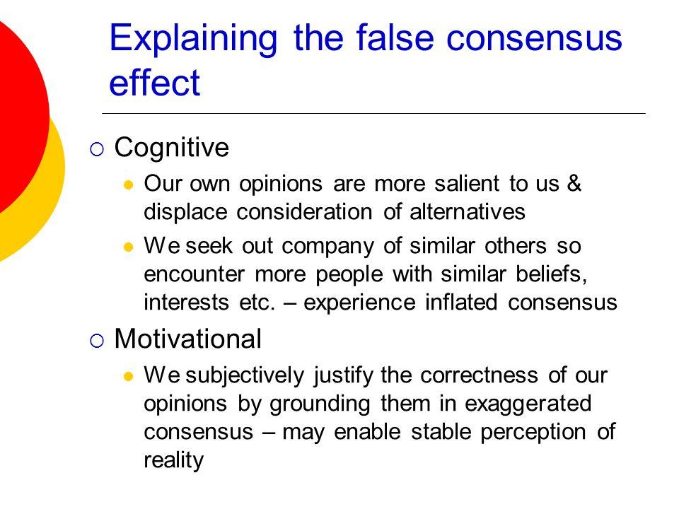 Explaining the false consensus effect