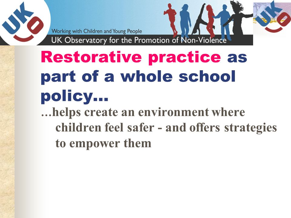 Restorative practice as part of a whole school policy…