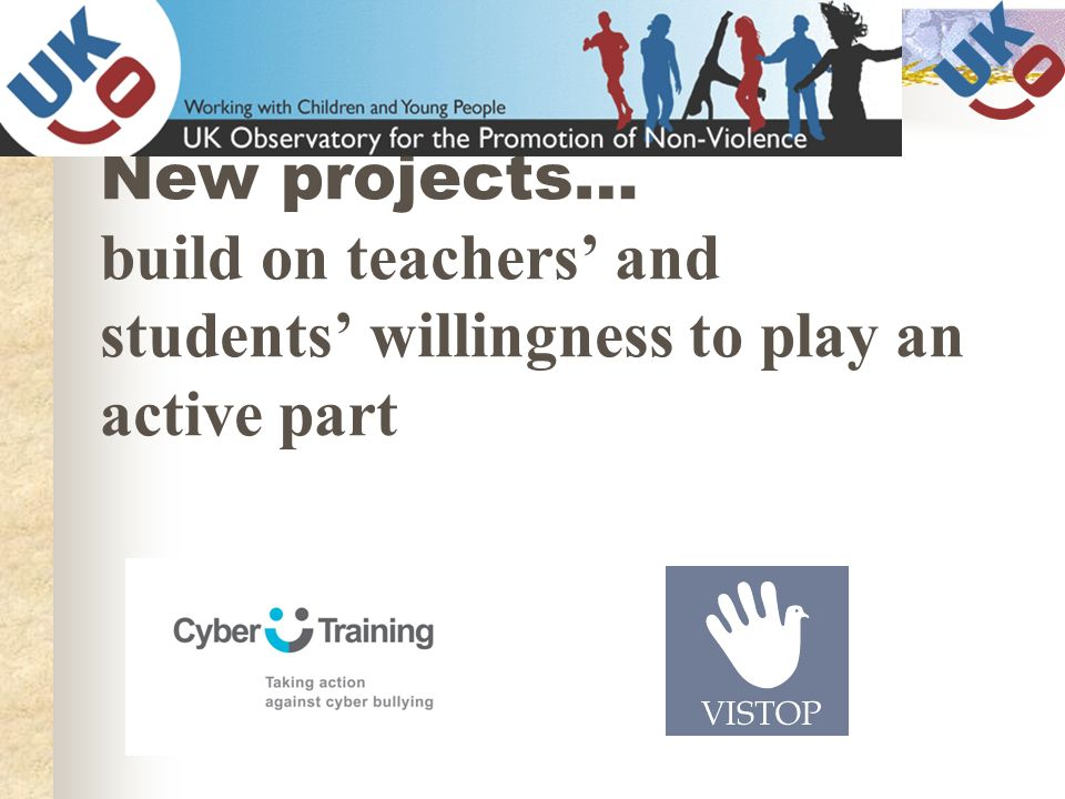 New projects… build on teachers' and students' willingness to play an active part