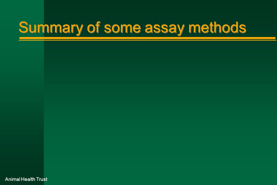 Summary of some assay methods