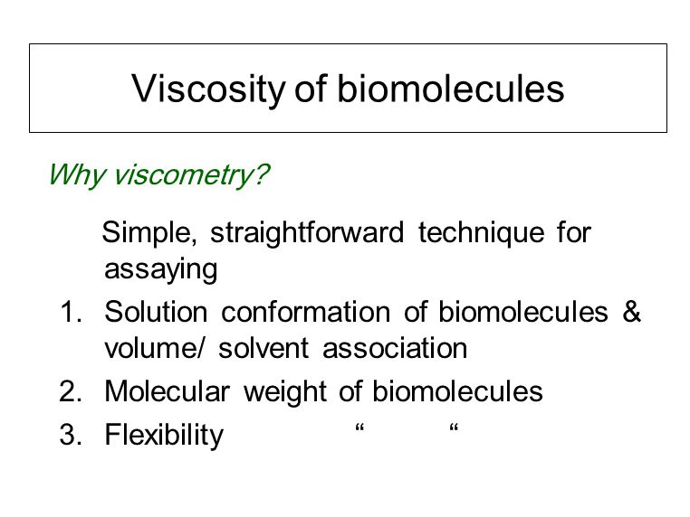 Viscosity of biomolecules