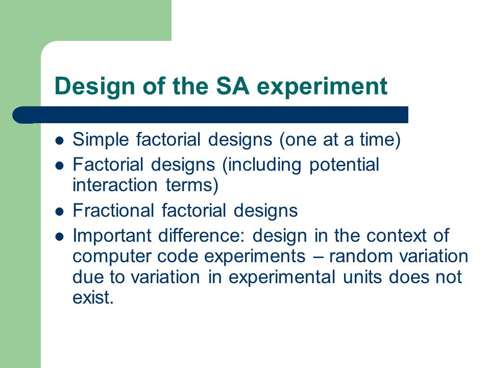 Design of the SA experiment