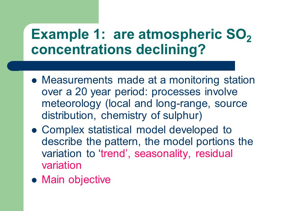 Example 1: are atmospheric SO2 concentrations declining