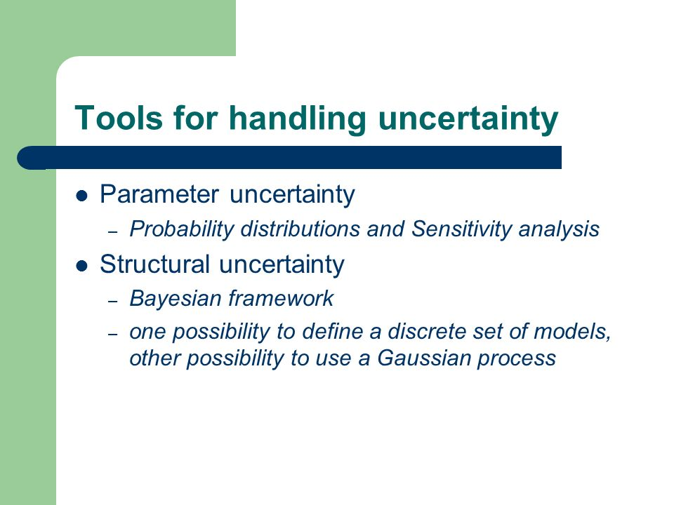 Tools for handling uncertainty