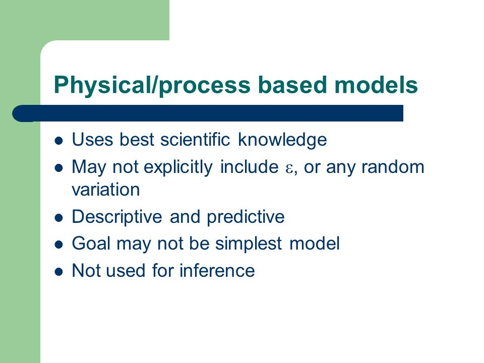 Physical/process based models