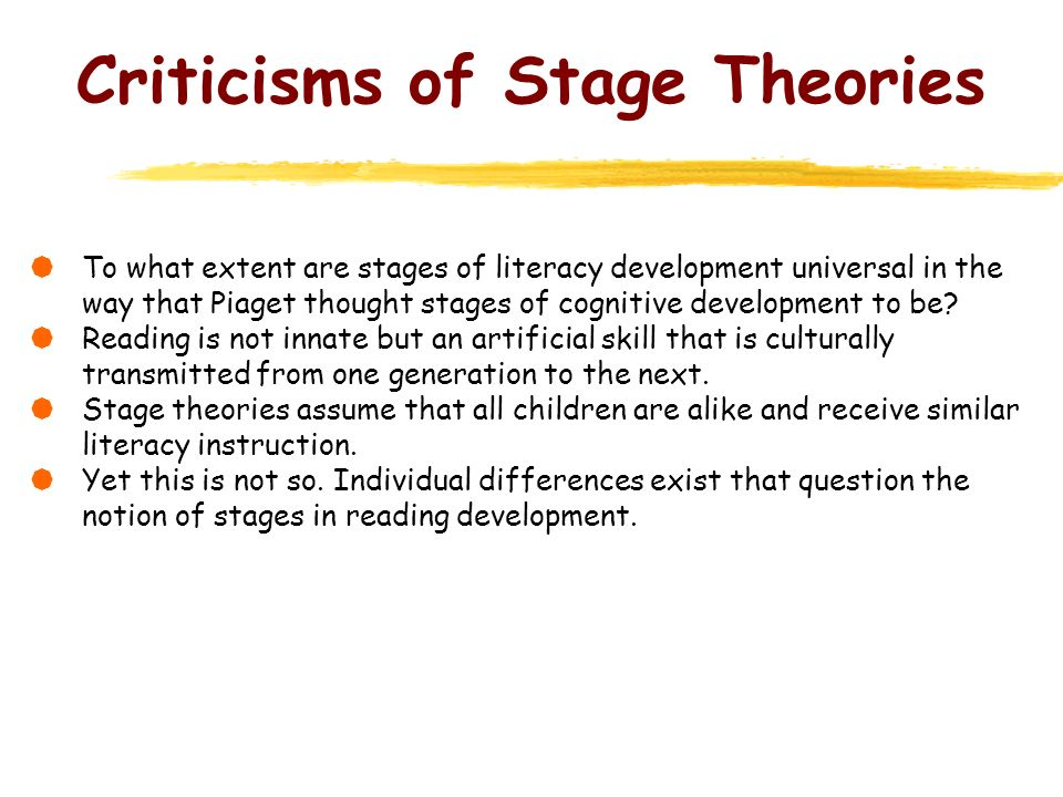 Criticisms of Stage Theories