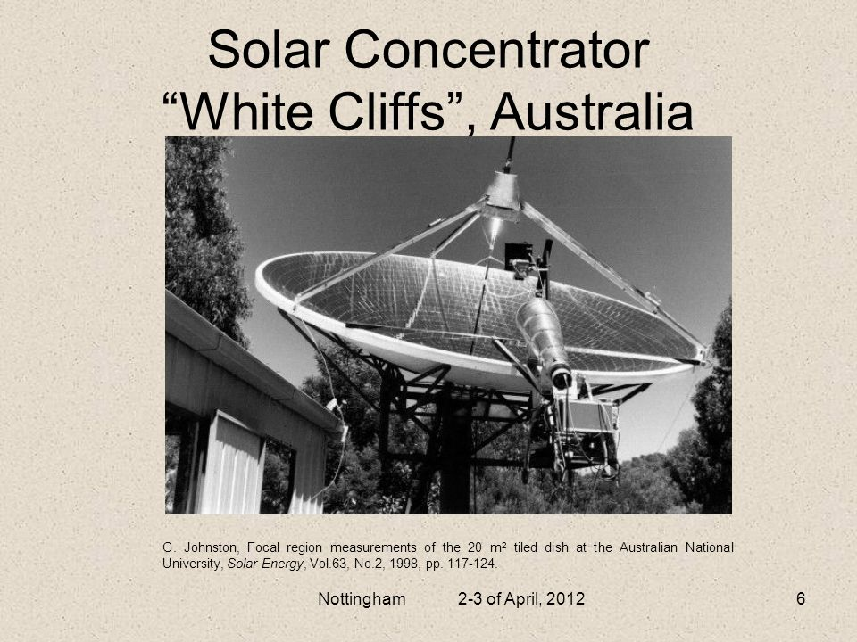 Solar Concentrator White Cliffs , Australia