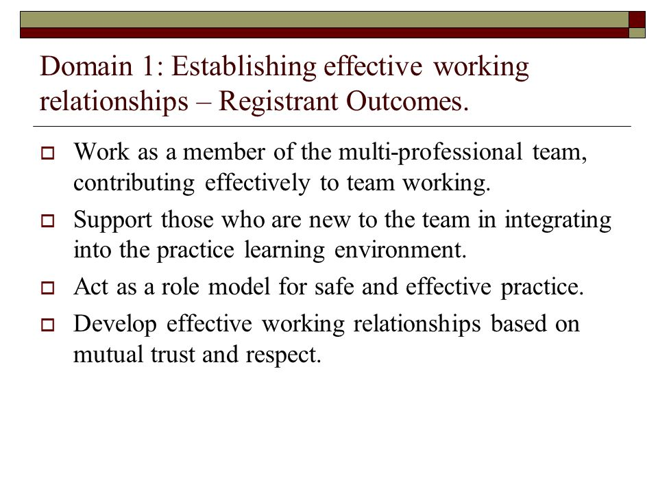 Domain 1: Establishing effective working relationships – Registrant Outcomes.